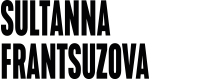 Sultanna Frantsuzova - http://www.sultannafrantsuzova.ru/